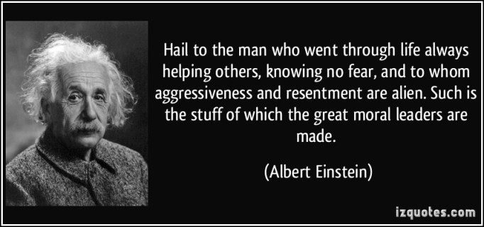 quote-hail-to-the-man-who-went-through-life-always-helping-others-knowing-no-fear-and-to-whom-albert-einstein-226596
